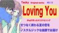 Tackyオリジナル曲LovingYou
